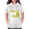 Snitches be Cray Womens Polo
