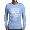 SNOE Let's Go Drinking In Moderation Mens Long Sleeve T-Shirt