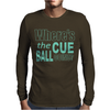 Snooker Where's The Cue Ball Going Mens Long Sleeve T-Shirt