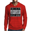 Society Advisory Explicit Woman Mens Hoodie