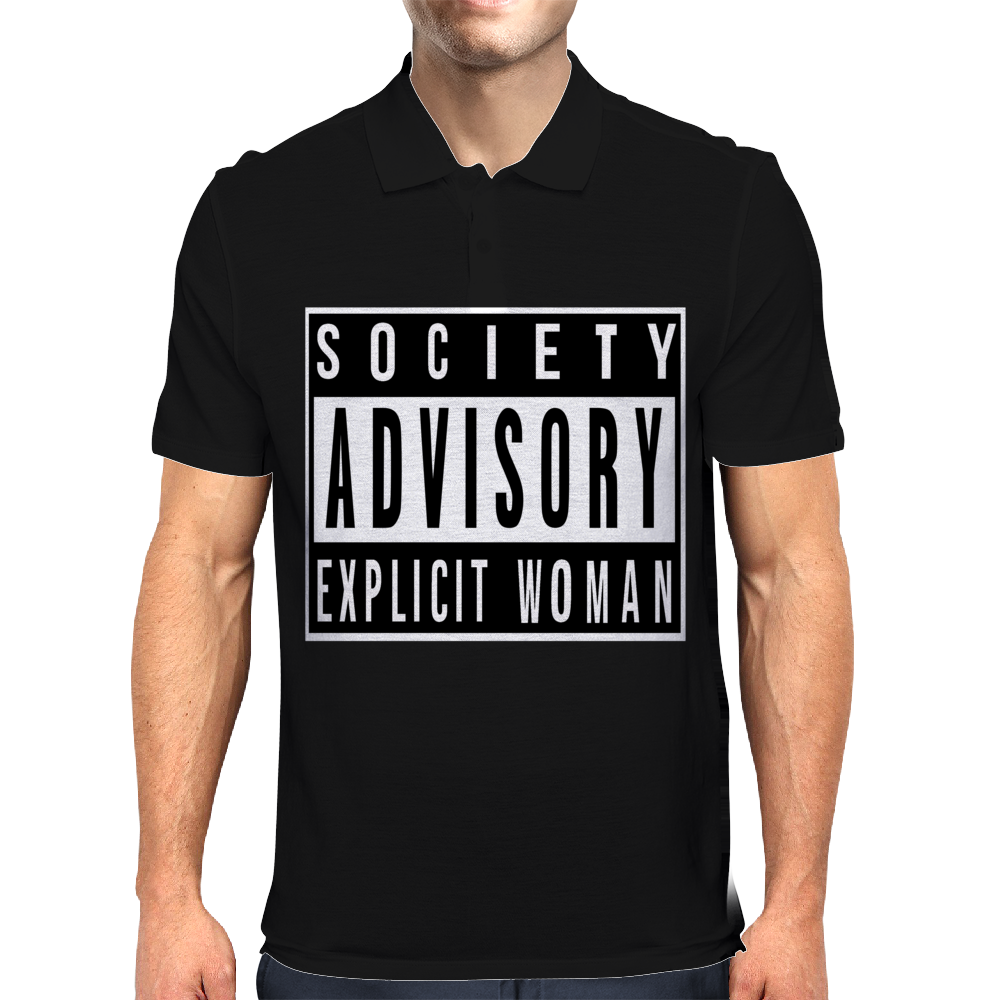 Society Advisory Explicit Woman Mens Polo