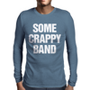 Some Crappy Band Mens Long Sleeve T-Shirt