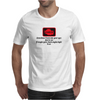 Sometimes I look into your eyes just to see if maybe your check enging light is on  Mens T-Shirt
