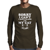 Sorry I Can't I Have Plans With My Cat Lady Funny Mens Long Sleeve T-Shirt
