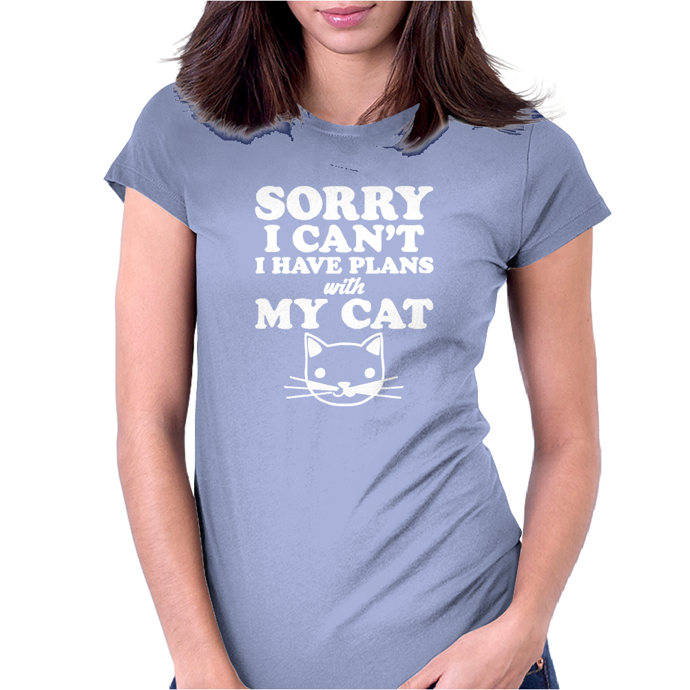 Sorry I Can't I Have Plans With My Cat Lady Funny Womens Fitted T-Shirt