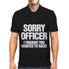 Sorry Officer I Funny Car or Biker Mens Polo