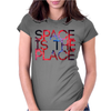 SPACE IS THE PLACE Womens Fitted T-Shirt