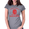 SPANISH INQUISIITION Womens Fitted T-Shirt