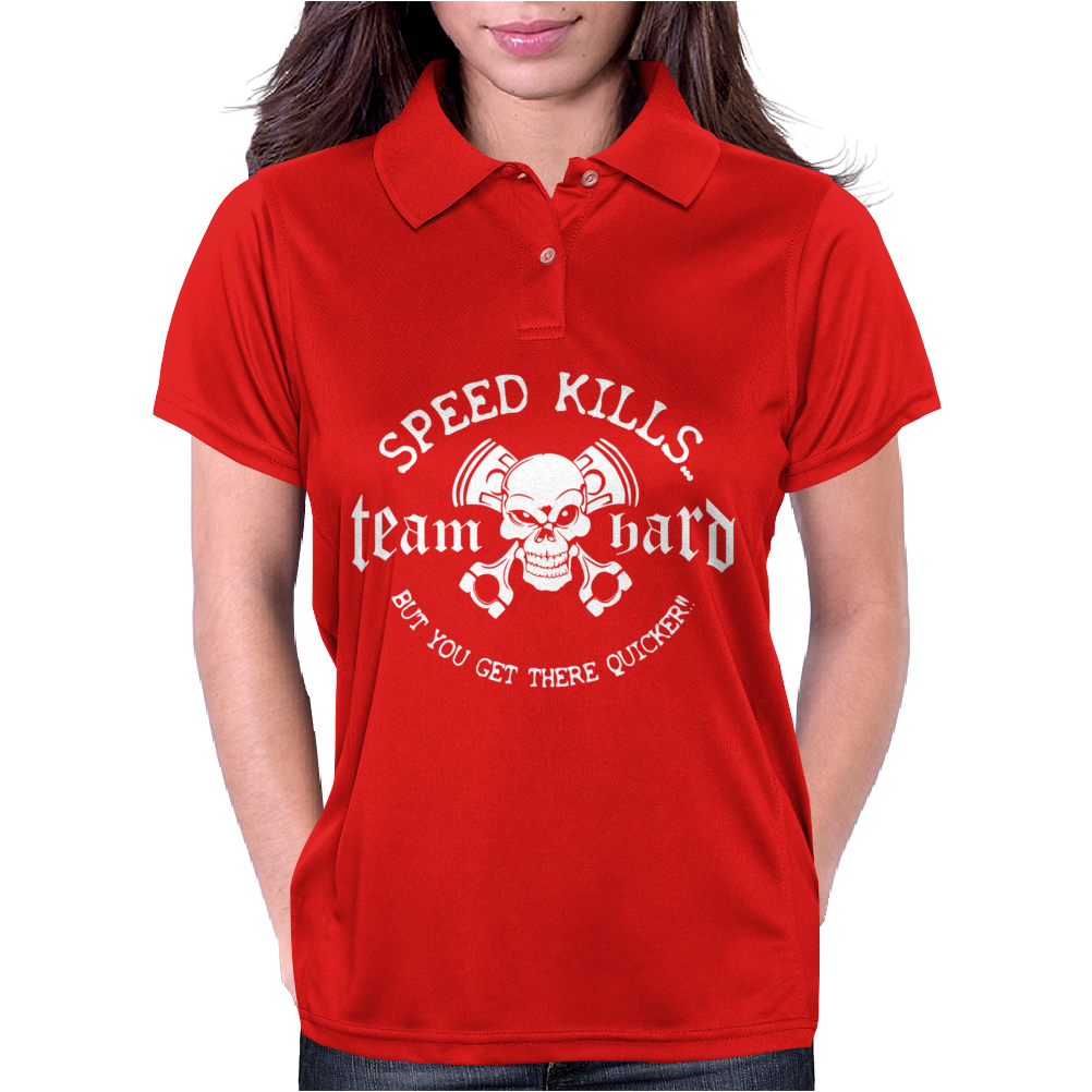 Speed Kills But Get There Quicker Womens Polo