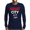 Squat City Mens Long Sleeve T-Shirt