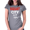 Squat City Womens Fitted T-Shirt