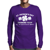 St Patricks Day Drinking Team Mens Long Sleeve T-Shirt