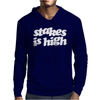 Stakes Is High Mens Hoodie