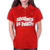 Stakes Is High Womens Polo
