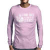 Stand Back I'm Going Try Science Mens Long Sleeve T-Shirt