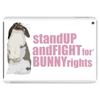 Stand Up And Fight For Bunny Rights Tablet (horizontal)