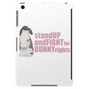 Stand Up And Fight For Bunny Rights Tablet (vertical)