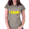 Star Wars - I Know Womens Fitted T-Shirt