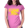 Star Wars - I Love You Womens Fitted T-Shirt
