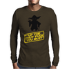Star Wars Shut up Mens Long Sleeve T-Shirt