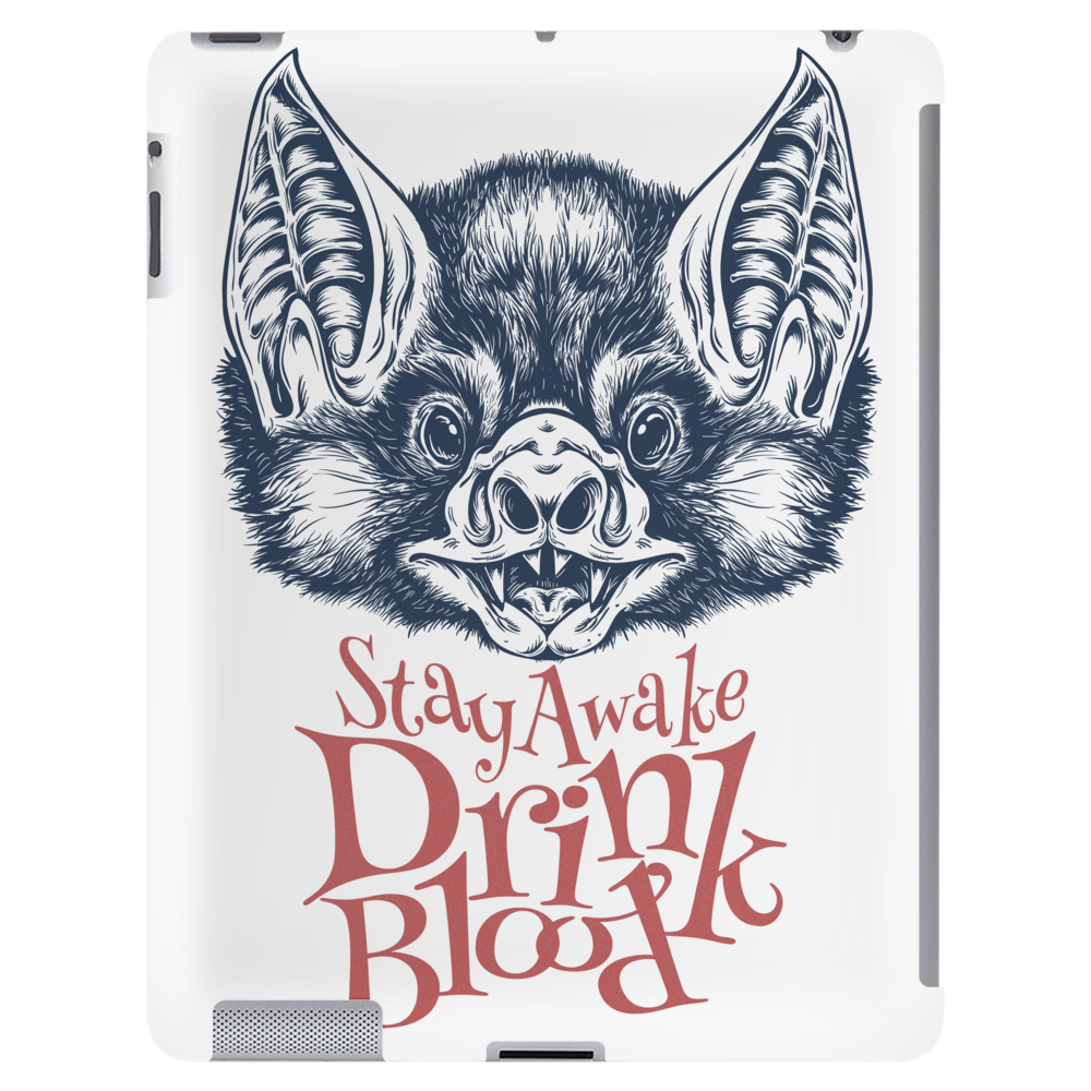 Stay Awake and Drink Blood Tablet (vertical)