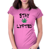 Stay Lyfted Womens Fitted T-Shirt