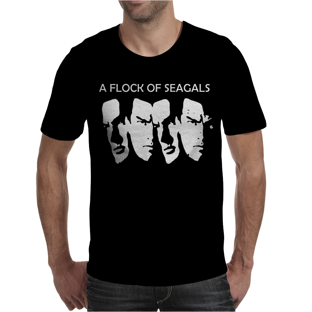 Steven Seagal Flock Of Seagals Seagulls Mens T-Shirt