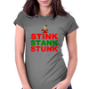 STINK STANK STUNK Womens Fitted T-Shirt