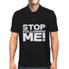 Stop Following Me! Mens Polo