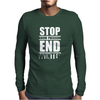 Stop Snow-Pression End Winter Funny Mens Long Sleeve T-Shirt