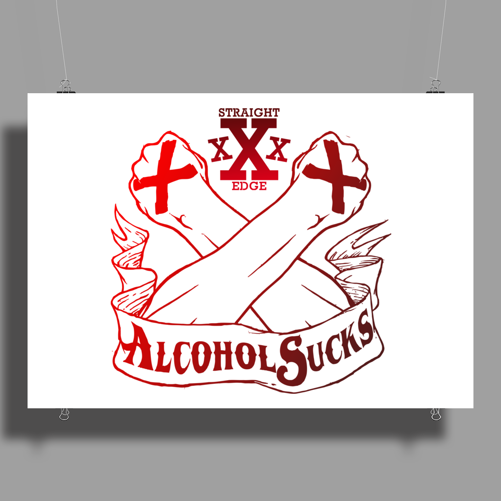 Straight Edge - Alcohol Sucks!! Poster Print (Landscape)