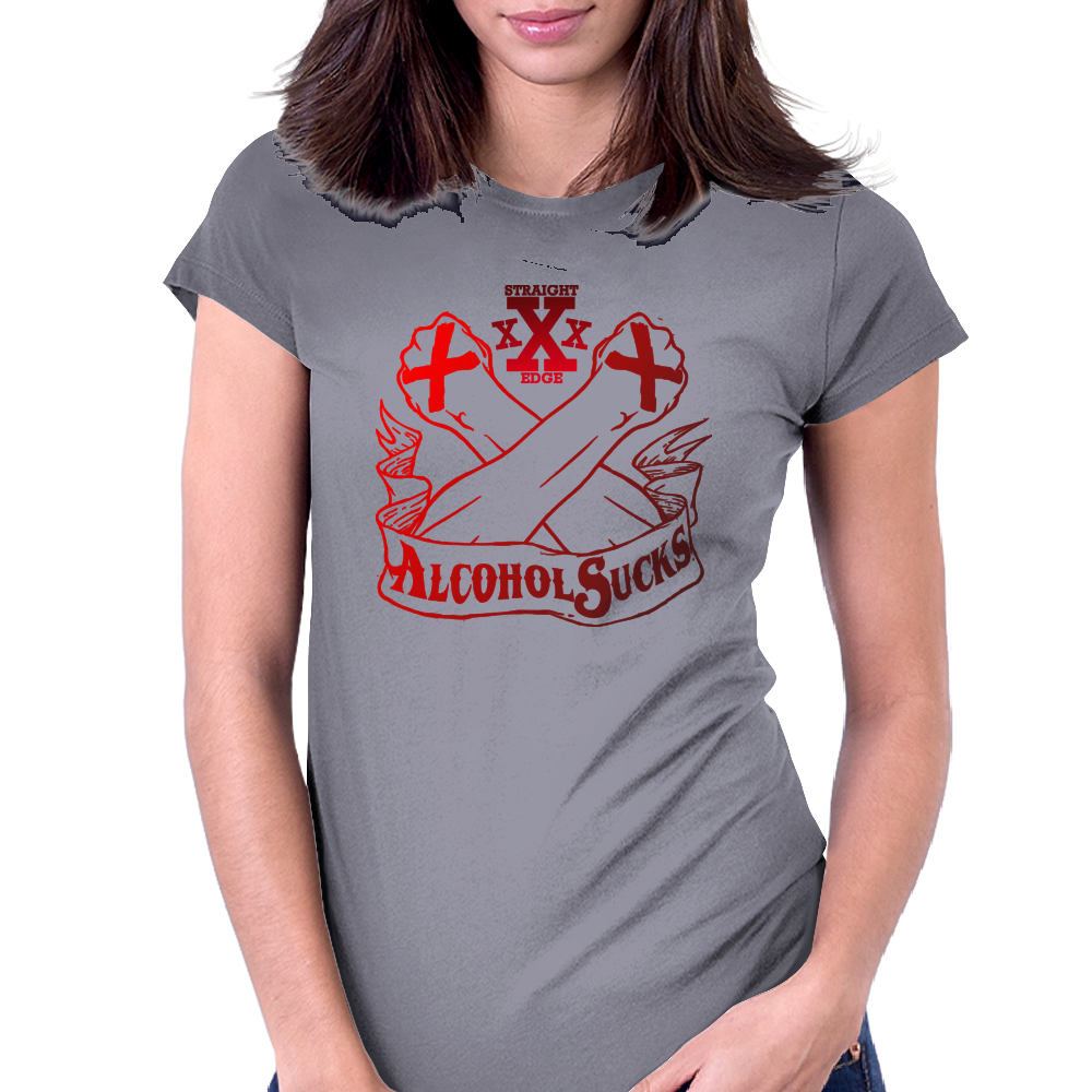 Straight Edge - Alcohol Sucks!! Womens Fitted T-Shirt