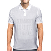 Straight Outta Add Your Text Mens Polo