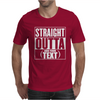 Straight Outta Add Your Text Mens T-Shirt