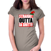 Straight Outta Da Grotto - Christmas Elf Womens Fitted T-Shirt