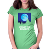 Strangers Believe Womens Fitted T-Shirt