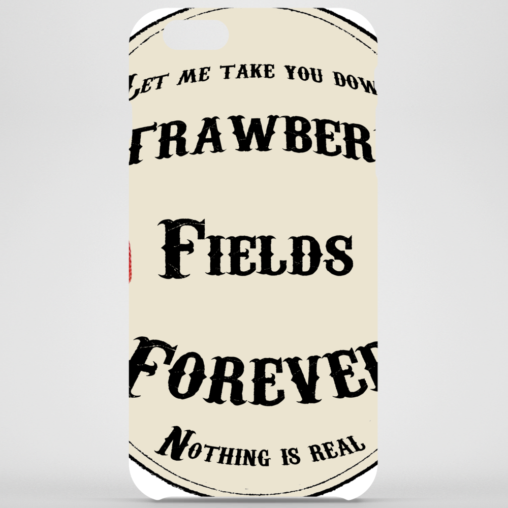 STRAWBERRY FIELDS FOREVER Phone Case