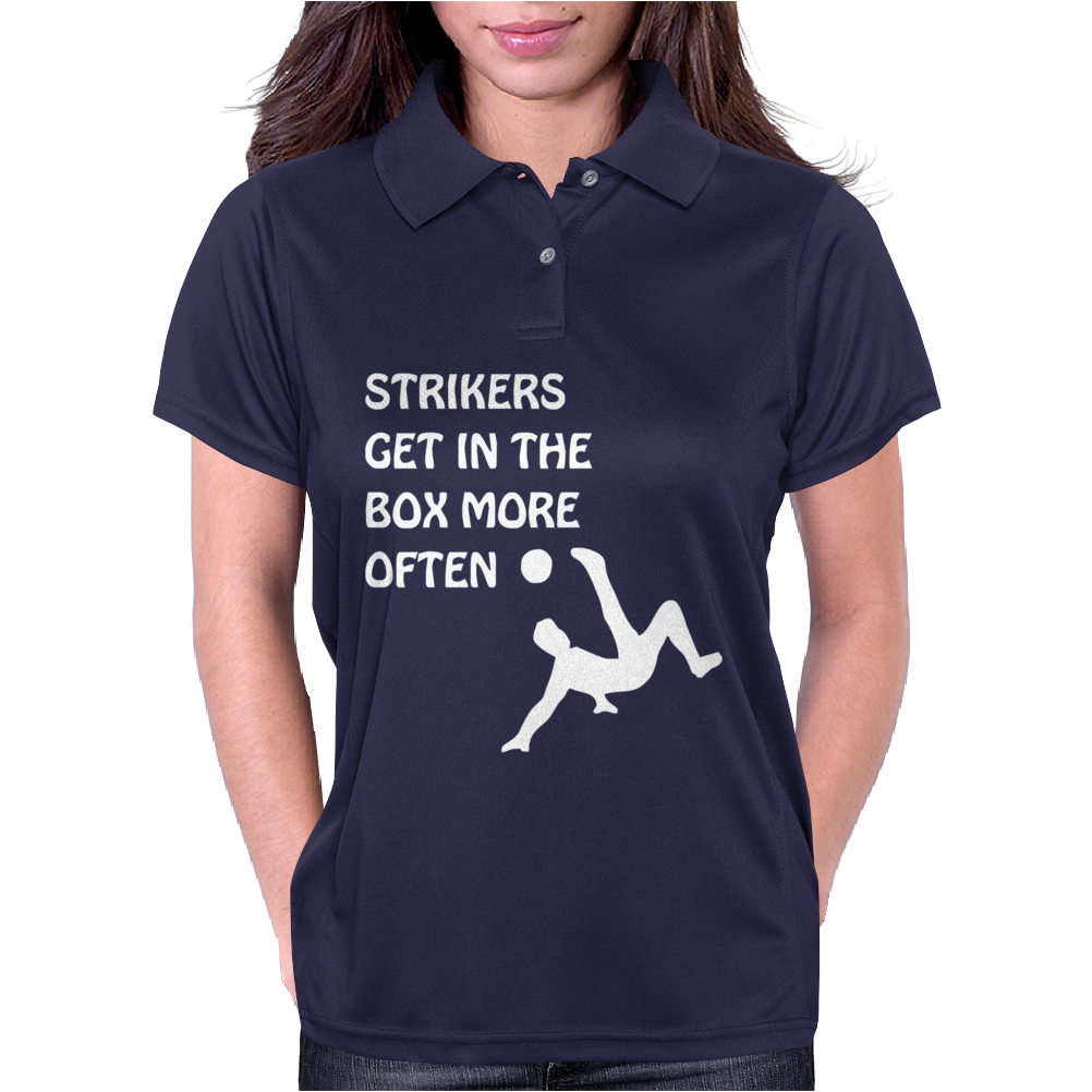 Strikers Get In The Box More Often Womens Polo