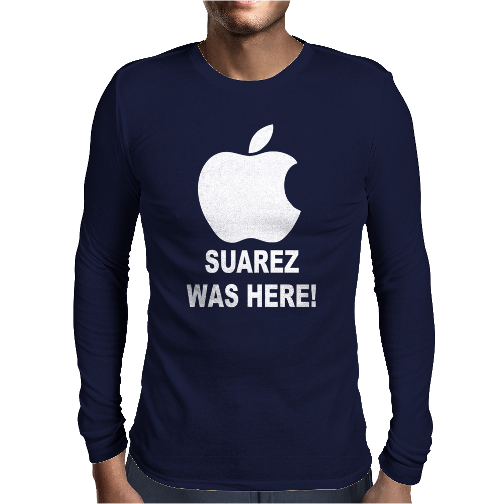 SUAREZ WAS HERE Mens Long Sleeve T-Shirt
