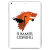 Summer is Coming Tablet