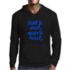 Sun's Out Guns Out Mens Hoodie