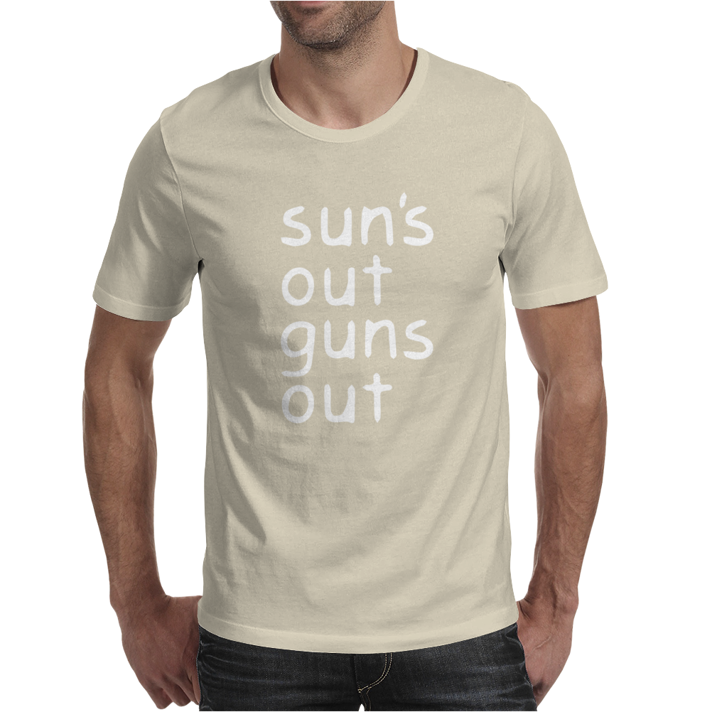 Suns Out Guns Out Mens T-Shirt