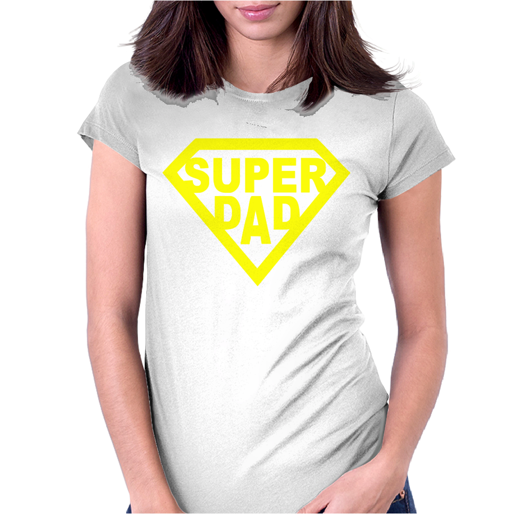 Super DAD Womens Fitted T-Shirt