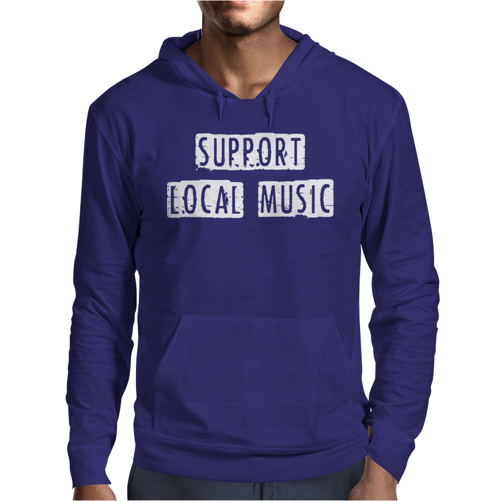 Support Local Music Mens Hoodie