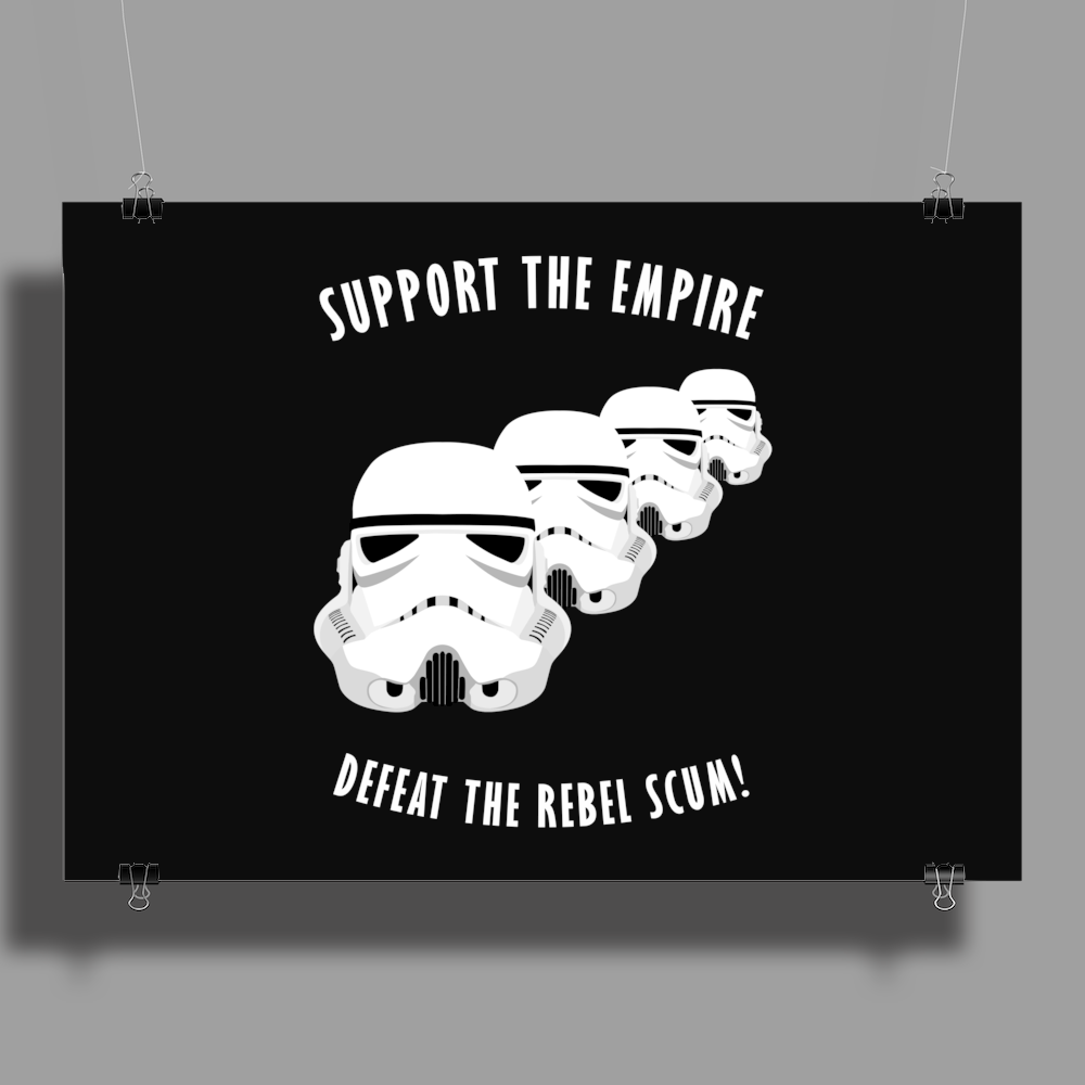 Support The Empire Poster Print (Landscape)