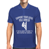 Support Your Local Pole Dancer Mens Polo