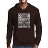 Supporter Of Messy Hair And Sweatpants Lounge Funny Mens Hoodie