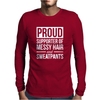 Supporter Of Messy Hair And Sweatpants Lounge Funny Mens Long Sleeve T-Shirt