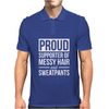 Supporter Of Messy Hair And Sweatpants Lounge Funny Mens Polo
