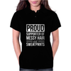 Supporter Of Messy Hair And Sweatpants Lounge Funny Womens Polo